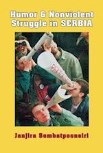 Humor and Nonviolent Struggle in Serbia (Syracuse Studies on Peace and Conflict Resolution)