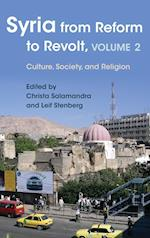 Syria from Reform to Revolt (Modern Intellectual and Political History of the Middle East, nr. 2)