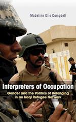 Interpreters of Occupation (Gender, Culture, and Politics in the Middle East)