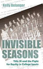 Invisible Seasons (Sports and Entertainment Hardcover)