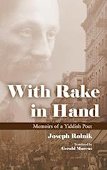 With Rake in Hand (Judaic Traditions in Literature, Music, and Art)