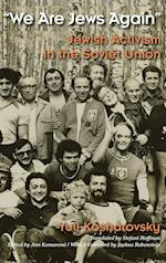 We Are Jews Again (MODERN JEWISH HISTORY)