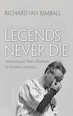 Legends Never Die (Sports and Entertainment)