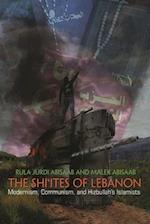 The Shi'ites of Lebanon (Middle East Studies Beyond Dominant Paradigms)