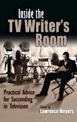 Inside the TV Writer's Room (Television and Popular Culture)