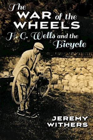 Bog, paperback The War of the Wheels af Jeremy Withers