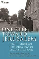 One Step Toward Jerusalem (MODERN JEWISH HISTORY)