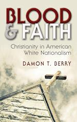 Blood & Faith (Religion and Politics)