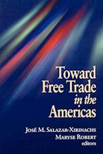 Toward Free Trade in the Americas af Jose