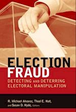 Election Fraud (Brookings Series on Election Administration and Reform)