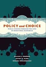 Policy and Choice