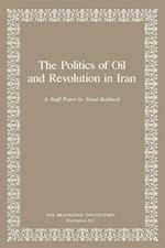 Politics of Oil and Revolution in Iran