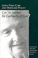 Long-Term Care and Medicare Policy