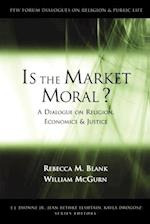 Is the Market Moral? af Rebecca M. Blank, William McGurn