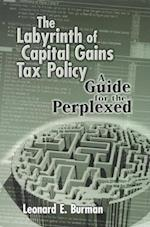 The Labyrinth of Capital Gains Tax Policy