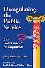 Deregulating the Public Service