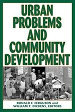 Urban Problems and Community Development