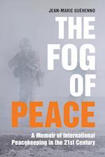 The Fog of Peace