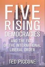 Five Rising Democracies (Geopolitics in the 21st Century)
