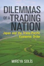 Dilemmas of a Trading Nation (Geopolitics in the 21st Century)