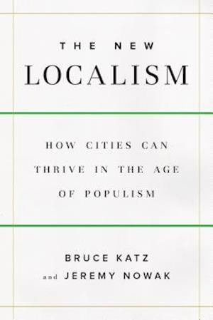 The New Localism