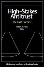 High-Stakes Antitrust