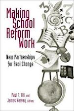 Making School Reform Work