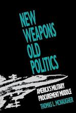 New Weapons, Old Politics