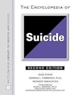 Encyclopedia of Suicide (Facts on File Library of Health & Living)