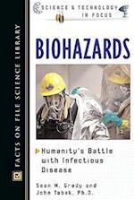 Biohazards (Science and Technology in Focus)