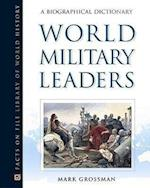 World Military Leaders (Facts on File Library of World History)