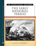 The Early National Period (Eyewitness History Hardcover)