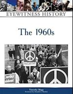 The 1960s (Eyewitness History Hardcover)