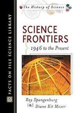Science Frontiers (History of Science Facts on File)
