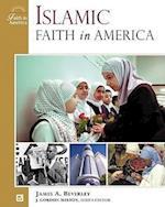 Islamic Faith in America (Faith in America)