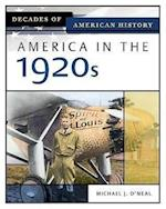 America in the 1920s (DECADES OF AMERICAN HISTORY)