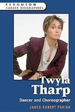 Twyla Tharp (Ferguson Career Biographies)