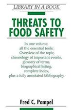 Threats to Food Safety (Library in a Book)
