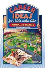 Career Ideas for Kids Who Like Music and Dance af Diane Lindsey Reeves