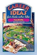 Career Ideas for Kids Who Like Talking (Career Ideas for Kids Hardcover)