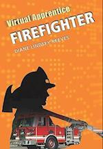 Firefighter (Virtual Apprentice (Hardcover))