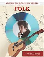 Folk (American Popular Music)