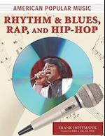 Rhythm and Blues, Rap, and Hip-Hop af Frank Hoffmann