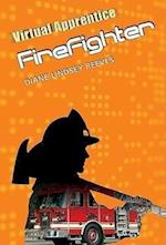 Firefighter (Virtual Apprentice Paperback)