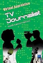 TV Journalist (Virtual Apprentice Paperback)