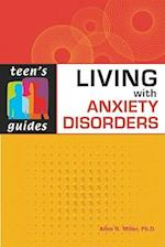 Living with Anxiety Disorders (Teen's Guides)