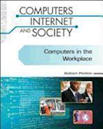 Computers in the Workplace (Computers, Internet, and Society)