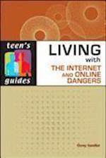 Living with the Internet and Online Dangers (Teens Guides Paper)