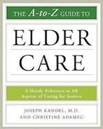 The A-To-Z Guide to Elder Care