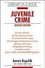 Juvenile Crime af Aaron Kupchik